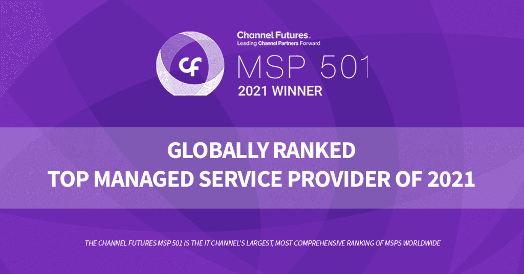 MSP 501 2021 Winner: Globally Ranked Top managed Service Provider of 2021